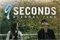 Fanfics / Fanfictions de 9 Seconds - Eternal Time