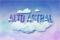 Fanfics / Fanfictions de Alto Astral