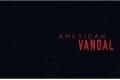 Fanfics / Fanfictions de American Vandal