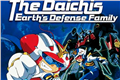 Fanfics / Fanfictions de The Daichis: Earth Defence Family