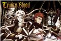 Fanfics / Fanfictions de Trinity Blood