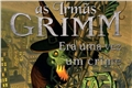 Fanfics / Fanfictions de As Irmãs Grimm