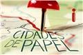 Styles de Cidades de Papel (Paper Towns)