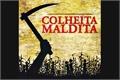 Fanfics / Fanfictions de Colheita Maldita
