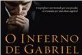 Fanfics / Fanfictions de O Inferno de Gabriel