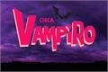 Fanfics / Fanfictions de Garota Vampiro (Chica Vampiro)