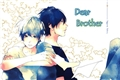 Fanfics / Fanfictions de Haikei, Niisan-sama (Dear Brother)