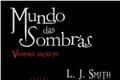Fanfics / Fanfictions de Mundo Das Sombras