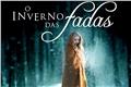 Fanfics / Fanfictions de O Inverno Das Fadas