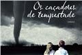 Fanfics / Fanfictions de Os Caçadores de Tempestades
