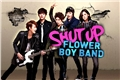 Fanfics / Fanfictions de Shut Up Flower Boy Band