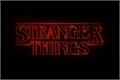 Fanfics / Fanfictions de Stranger Things