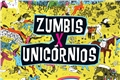 Styles de Zumbis X Unicórnios