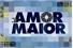 Fanfics / Fanfictions de Amor Maior