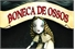 Fanfics / Fanfictions de Boneca de Ossos