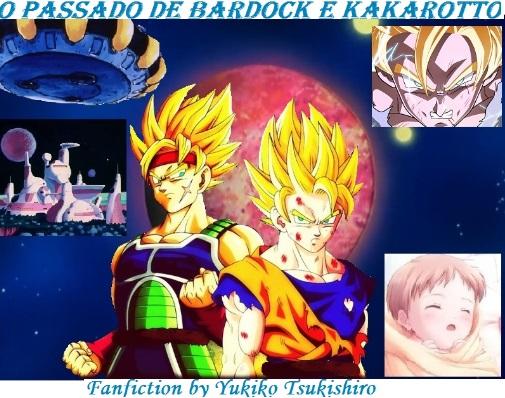 Fanfic / Fanfiction O passado de Bardock e Kakarotto