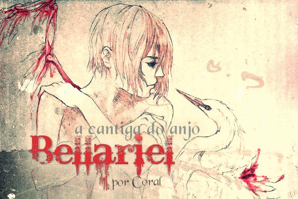 Fanfic / Fanfiction Theme for Word Contest - II Desafio Yaoi (Shounen-Ai) – {Bellariel – A Cantiga do Anjo}