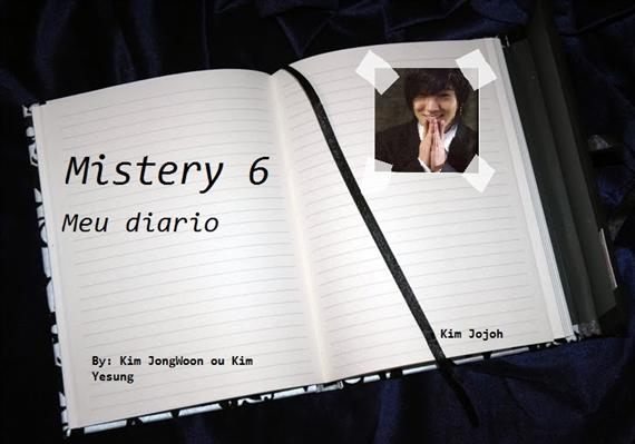 Fanfic / Fanfiction Mistery 6: Meu Diario