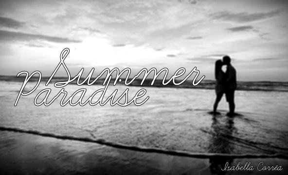 Fanfic / Fanfiction Summer Paradise
