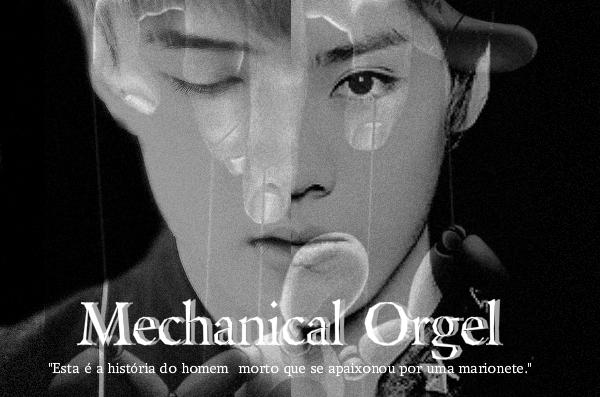 Fanfic / Fanfiction Mechanical Orgel