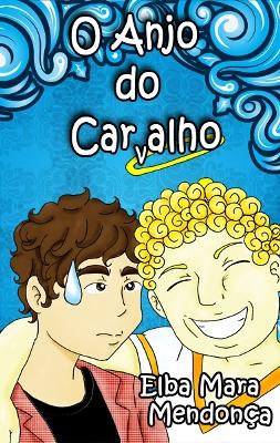 Fanfic / Fanfiction O anjo do CarValho