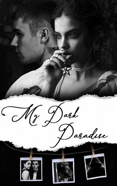 Fanfic / Fanfiction My Dark Paradise