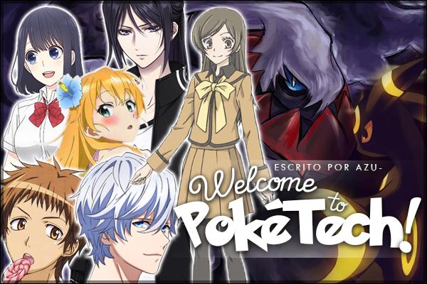 Fanfic / Fanfiction Welcome to PokéTech!
