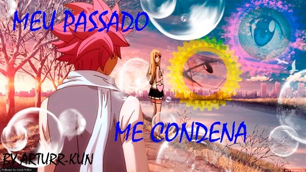 Fanfic / Fanfiction Meu Passado Me Condena