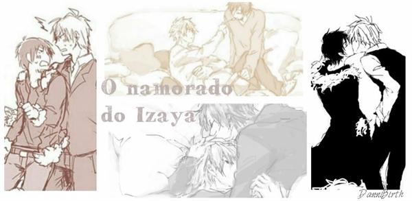 Fanfic / Fanfiction O namorado do Izaya