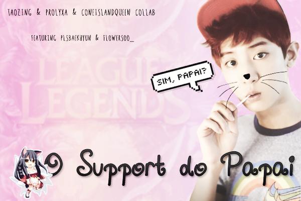 Fanfic / Fanfiction O Support do Papai