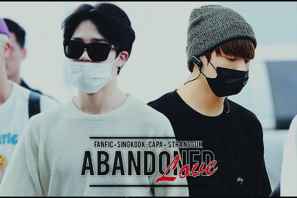 Fanfic / Fanfiction Abandoned Love