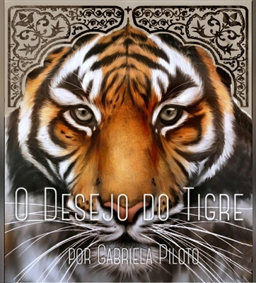 Fanfic / Fanfiction O Desejo do Tigre (EM HIATUS)