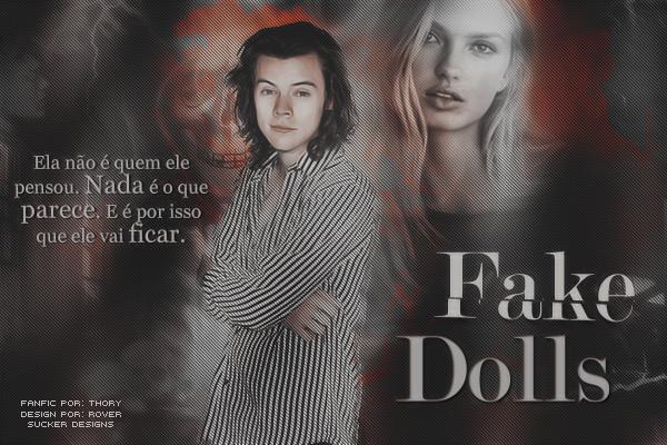 Fanfic / Fanfiction Fake Dolls