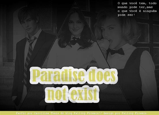 Fanfic / Fanfiction Paradise does not exist