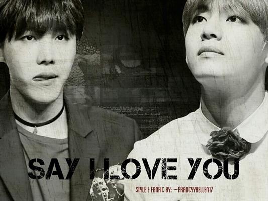 """Fanfic / Fanfiction Say """"I love You"""" [Hiatus]."""