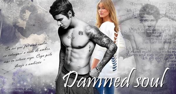 Fanfic / Fanfiction Damned Soul - Justin Bieber