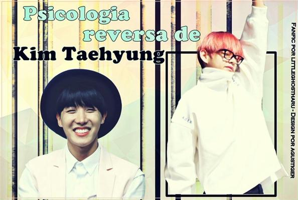 Fanfic / Fanfiction A psicologia reversa de Kim Taehyung