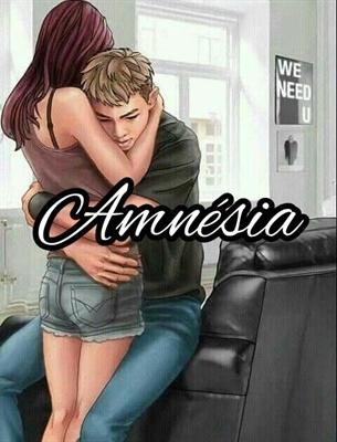 Fanfic / Fanfiction Amnésia (Mudei de conta!~TiaMinSwag)