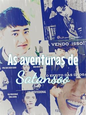 Fanfic / Fanfiction As aventuras de Satansoo ( Em Breve )