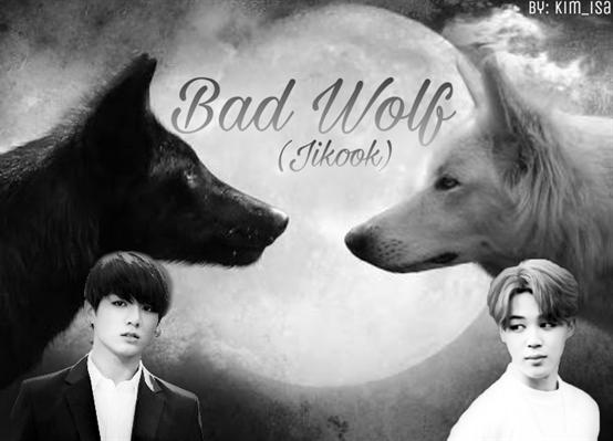 Fanfic / Fanfiction Bad Wolf {Jikook}