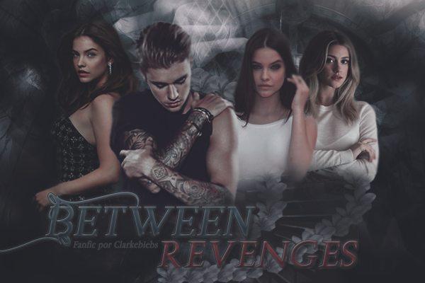 Fanfic / Fanfiction Between Revenges