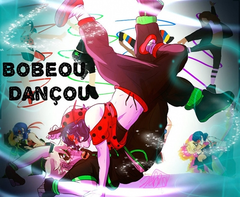 Fanfic / Fanfiction Bobeou Dançou