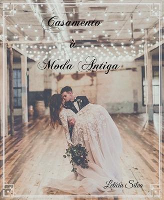 Fanfic / Fanfiction Casamento à Moda Antiga