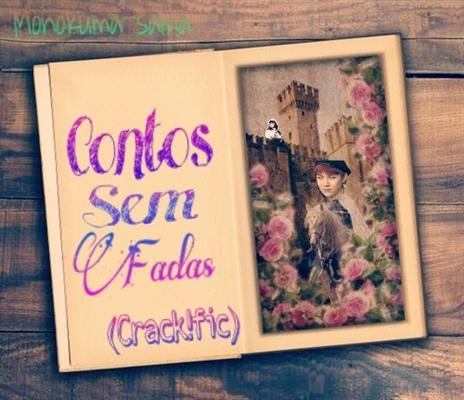 Fanfic / Fanfiction Contos sem fadas (Crack!fic) -Hiato