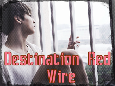 Fanfic / Fanfiction Destination Red Wire