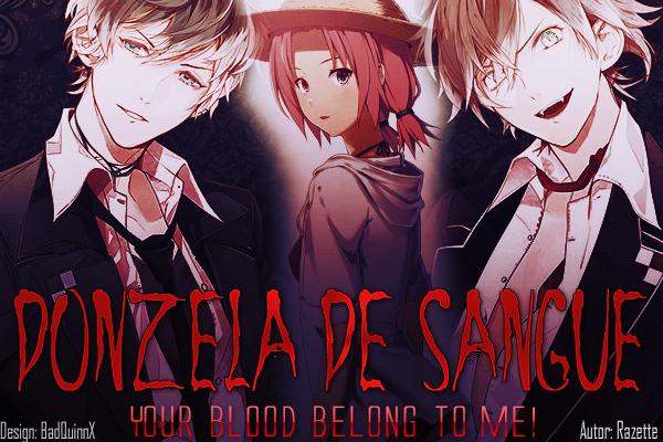 Fanfic / Fanfiction Donzela de sangue (Interativa)