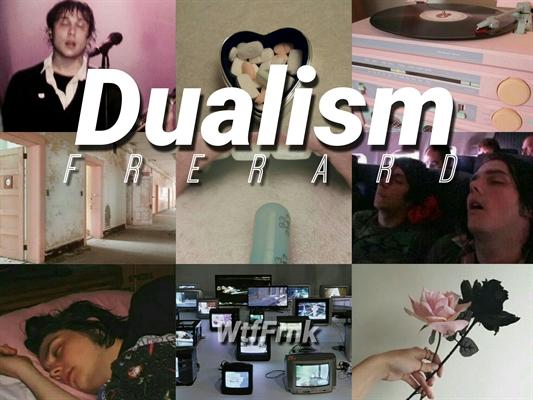 Fanfic / Fanfiction Dualism // frerard
