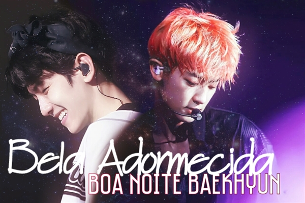 Fanfic / Fanfiction Bela Adormecida - Boa noite Baekhyun
