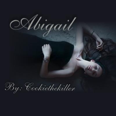 Fanfic / Fanfiction Abigail