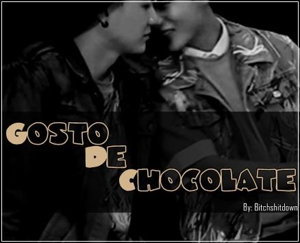 Fanfic / Fanfiction Gosto de Chocolate